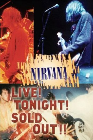 Nirvana Live! Tonight! Sold Out!! (1994)