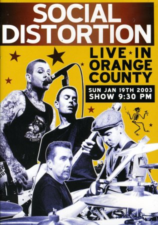 Social Distortion - Live in Orange County (2003)