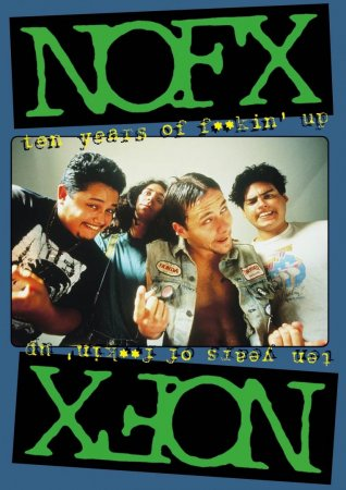 NOFX - Ten Years of Fuckin' Up (1994)