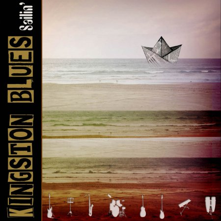 "Kingston Blues - "" Sailin´ """