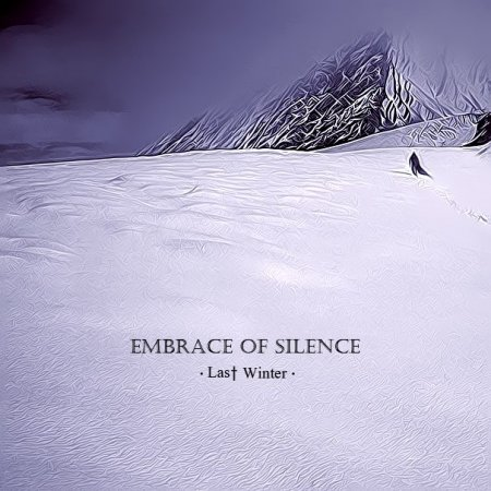 Embrace of Silence - Last Winter (2015)
