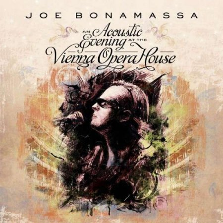 "Joe Bonamassa - ""An Acoustic Evening at the Vienna Opera House"""