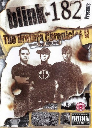 "Blink-182 - ""The Urethra Chronicles II: Harder Faster Faster Harder"" 2002"