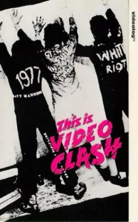 The Clash - This Is Video Clash (1989)