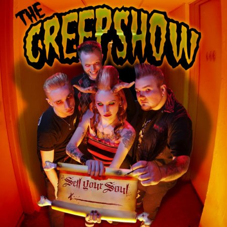 The Creepshow - Sell Your Soul (2008)