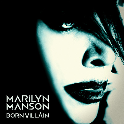 Marilyn Manson – «Born Villain» (2012)