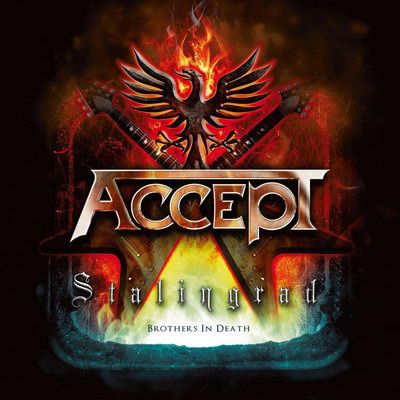 Accept – «Stalingrad: Brothers in Death» (2012)