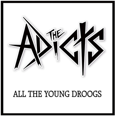 The Adicts - «All the Young Droogs» (2012)