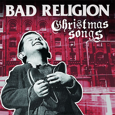 Bad Religion - «Christmas Songs» (2013)