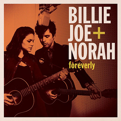 Billie Joe Armstrong & Norah Jones - «Foreverly» (2013)