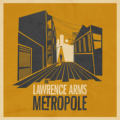 The Lawrence Arms – «Metropole» (2014)