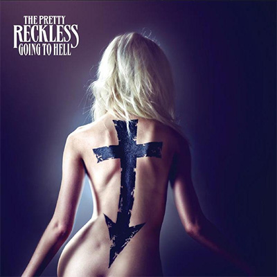 The Pretty Reckless - «Going To Hell» (2014)