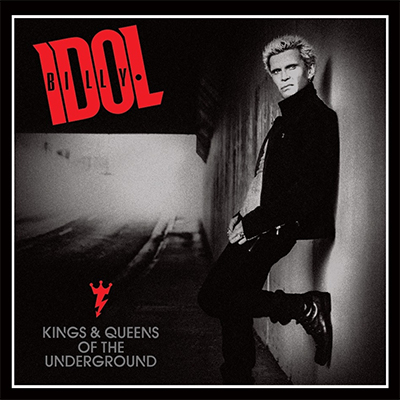 Billy Idol - «Kings & Queens of the Underground» (2014)