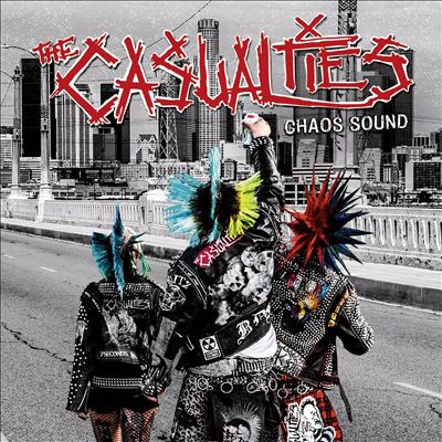 The Casualties - «Chaos Sound» (2016)