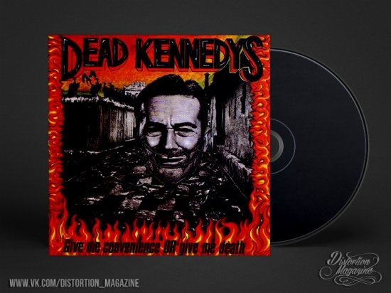 Dead Kennedys – «Give Me Convenience or Give Me Death» (1987)