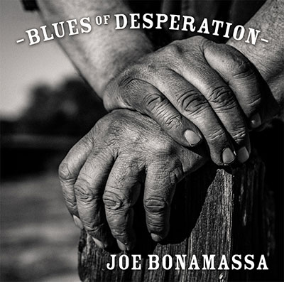 Joe Bonamassa – «Blues Of Desperation» (2016)