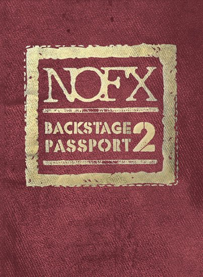 NOFX Backstage Passport 2 (2015)