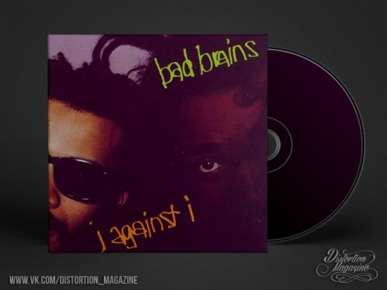 Bad Brains – «I Against I» (1986)