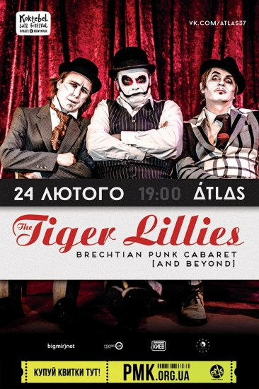 The Tiger Lillies / 24.02.2017 / ATLAS