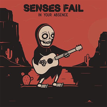 Senses Fail – «In Your Absence» (2017)
