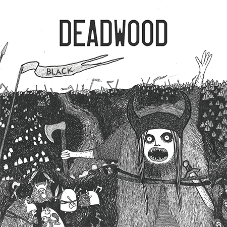 Deadwood - «Black» (2017)