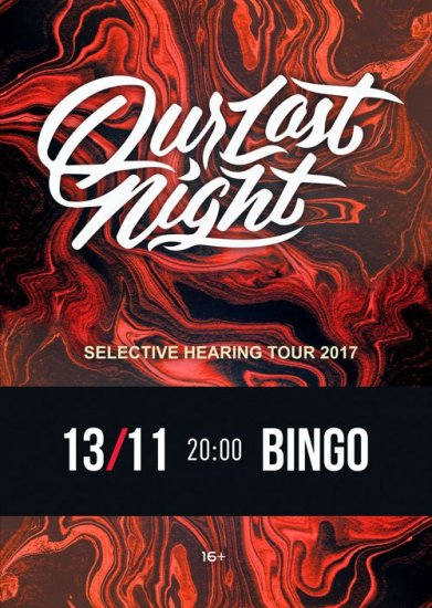 OUR LAST NIGHT / 13.11.2017 / Bingo
