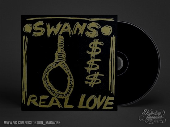 Swans – «Real Love» (1992)