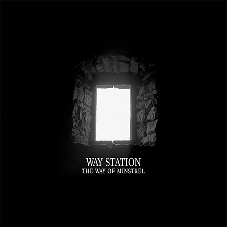 Way Station - «The Way Of Minstrel» (2018)