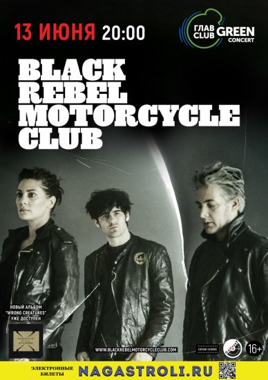 Black Rebel Motorcycle Club / 13.06.2018 / ГЛАВCLUB GREEN CONCERT