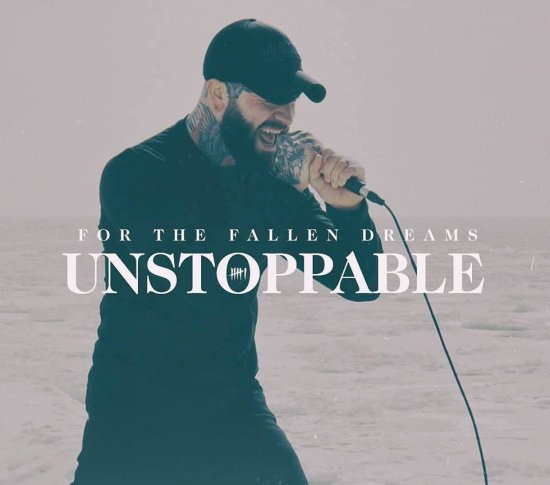 «Unstoppable» – новый клип For the Fallen Dreams
