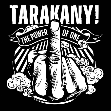 Tarakany! - «The Power of One» (2018)
