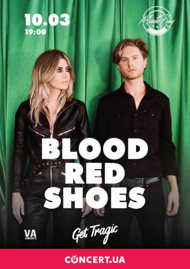 BLOOD RED SHOES / 10.03.2019 / MonteRay