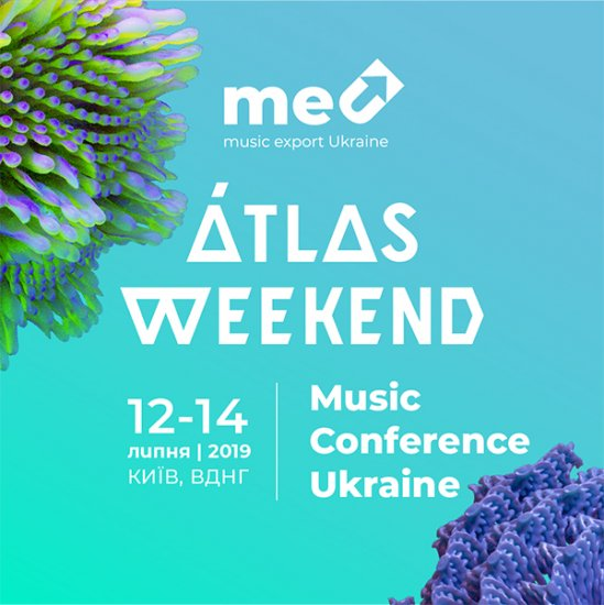На ATLAS WEEKEND пройдет Music Conference Ukraine