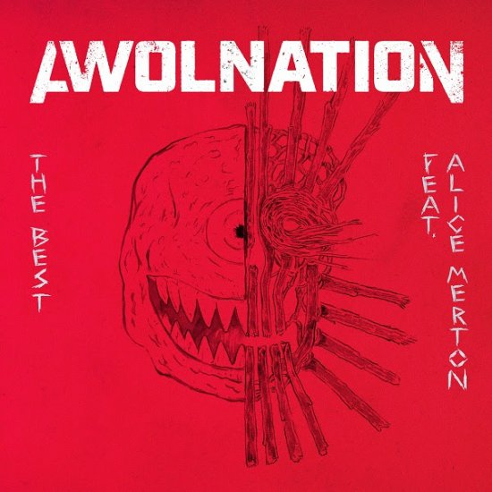 AWOLNATION - «The Best»